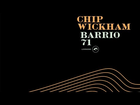 Chip Wickham - Barrio 71 online metal music video by CHIP WICKHAM