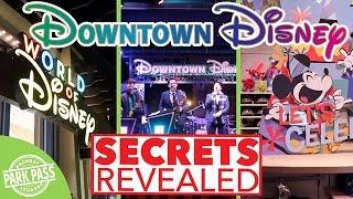Downtown Disney Secrets Revealed | World Of Disney Remodel