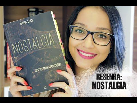 NOSTALGIA, de Nana Lees | Nuvem Literária