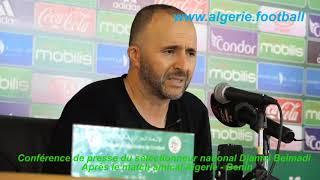 Algérie – Bénin : La conférence de presse de Djamel Belmadi