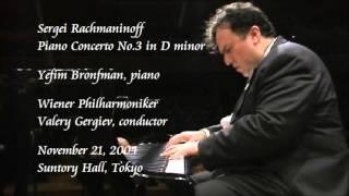 Rachmaninoff: Piano Concerto No.3 in D minor - Bronfman / Gergiev / Wiener Philharmoniker