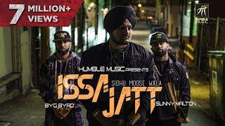 ISSA JATT (FULL AUDIO) | Sidhu Moose Wala | Sunny Malton | BYG BYRD | Humble Music