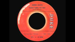 James Davis - Your Turn To Cry