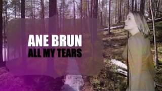 Ane Brun - All My Tears (Lyrics + Subtitulos)