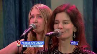 10,000 Maniacs - These Are Days (Indy Style TV 2014)