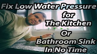 how to fix Low or No water pressure for the kitchen or bathroom faucet in no time
