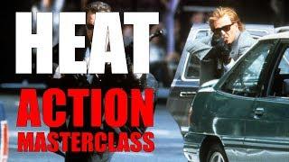 Heat - Action Masterclass