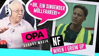 Opa Schaut Musik   NF (When I Grow Up)
