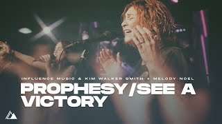 Prophesy / See A Victory - Medley