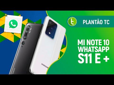 Mi Note 10 no Brasil, WhatsApp com anotações, imagens do S11 e + | Plantão TC #26