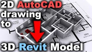2D AutoCAD Drawing to 3D Revit Model Tutorial