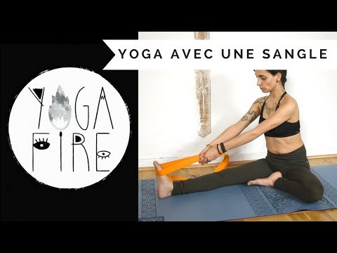 Séance avec la sangle - Yoga Fire By Jo