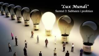 Sabbaten—Del 3: Sabbaten i profetian
