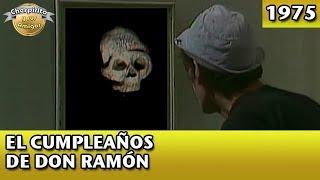 El Chavo | El cumpleaños de Don Ramón (Completo)