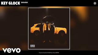 Key Glock - Dough (Audio)