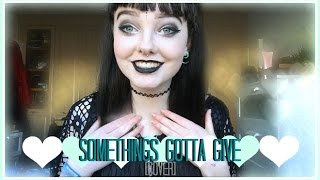 something's gotta give - all time low - cover
