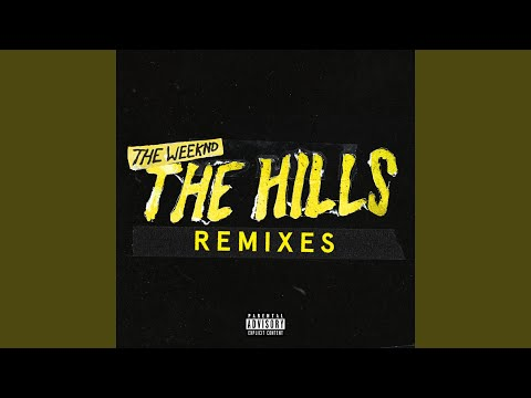 The Hills (Remix)