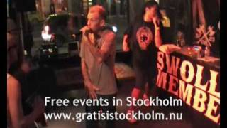 Swollen Members - Too Hot, Live at Lilla Hotellbaren, Stockholm 8(15)