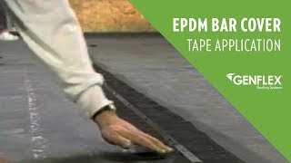 EPDM Bar Cover Tape Application