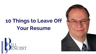 Resume Design - 10 Things to Leave Off Your Resume