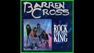 Barren Cross   1990   Rock For The King