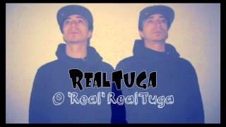 O 'Real' RealTuga - RealTuga