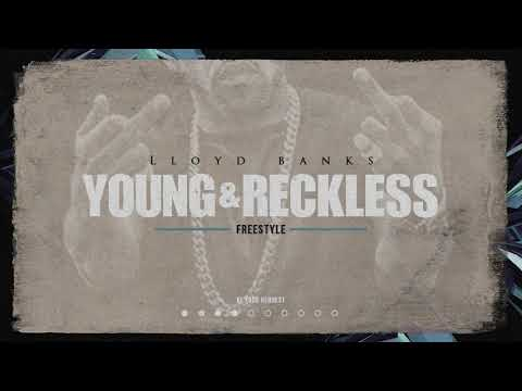 Lloyd Banks – Young & Reckless Freestyle