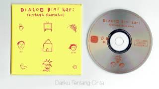 Gambar cover Dialog Dini Hari - Tentang Rumahku ( full album )