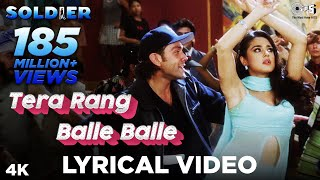 Tera Rang Balle Balle Lyrical - Soldier | Bobby Deol & Preity Zinta | Jaspinder Narula & Sonu Nigam
