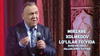 Mirzabek Xolmedov - Lo