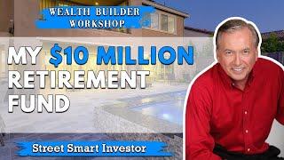 My $10 Million Retirement Fund #2