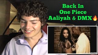 Aaliyah ft DMX - Back In One Piece | REACTION 🔥