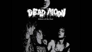 Dead Moon - Dead Moon Night lyrics