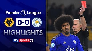 SUBSCRIBE ► http://bit.ly/SSFootballSub PREMIER LEAGUE HIGHLIGHTS ► http://bit.ly/SkySportsPLHighlights  Highlights from the Premier League where Wolves were held to a goalless draw with 10-man Leicester at Molineux after Willy Boly's header was disallowed.   Watch Premier League LIVE on Sky Sports here ► http://bit.ly/WatchSkyPL ►TWITTER: https://twitter.com/skysportsfootball ►FACEBOOK: http://www.facebook.com/skysports ►WEBSITE: http://www.skysports.com/football  MORE FROM SKY SPORTS ON YOUTUBE: ►SKY SPORTS FOOTBALL: http://bit.ly/SSFootballSub ►SKY SPORTS BOXING: http://bit.ly/SSBoxingSub ►SOCCER AM: http://bit.ly/SoccerAMSub ►SKY SPORTS F1: http://bit.ly/SubscribeSkyF1