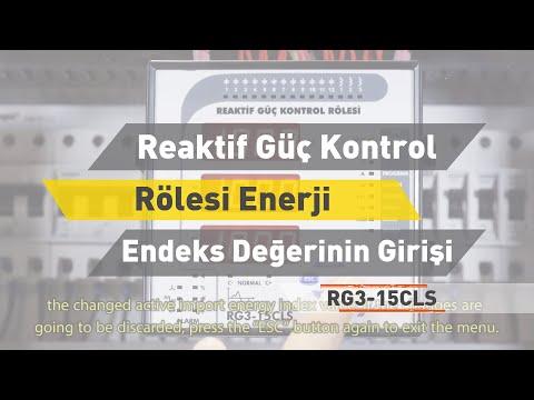 RG3 - 15 CLS Reaktif Güç Kontrol Rölesi- Enerji Sayaçlarının Endeks Değerlerinin Girilme Ayarı