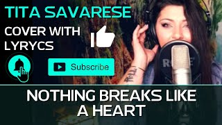 Nothing Breaks Like A Heart (cover) - Mark Ronson ft. Miley Cyrus - (Tita Savarese)
