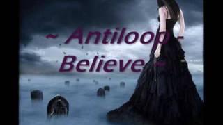 ~ Antiloop   Believe ~