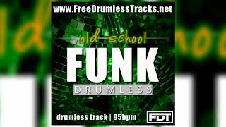 FDT Old School Funk - Drumless (www.FreeDrumlessTracks.net)