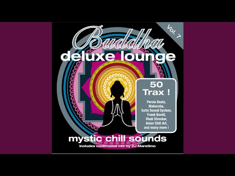 Buddha Deluxe Lounge Vol.7, Pt. 1 (Continuous Mix) - Various Artists - Topic