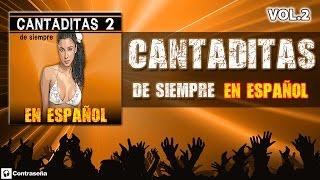 Cantaditas Remember 90, Las Mejores CANTADITAS De Siempre EN ESPAÑOL 2 (Retro Dance 90s/2000) Fiesta