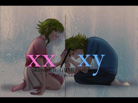 【Vocaloid Original】XX/XY【GUMI English】