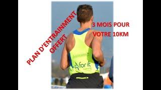 CADEAU : plan d'entrainement entier 10km