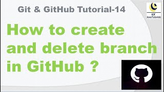 How to create and delete branch in GitHub ?||Git || GitHub ||git command to create and delete branch