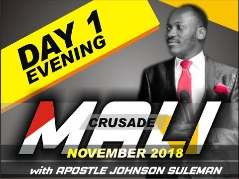The Supernatural - BAMAKO, MALI, Day 1 Evening with Apostle Johnson Suleman