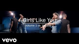 Maroon 5, Cardi B   Girls Like You (Volume 1 Vs. Volume 2 4K Comparison) | 2 In 1 Official Videos