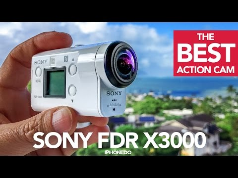 The Best Action Camera —Sony FDR X3000 In-Depth Review [4K]