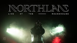 NORTHLANE – Live at the Roundhouse 2019