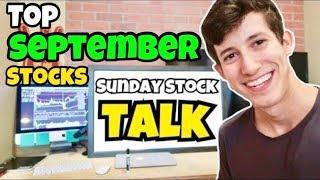The Top Stocks For September   Sunday Stock Talk