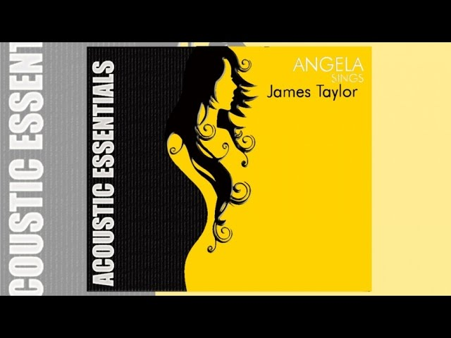 Angela - Sings James Taylor (Music Collection)