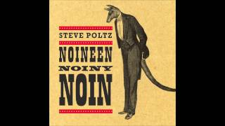 Steve Poltz - Some Things About Me You Should Know